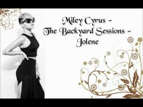 Miley Cyrus The Backyard Sessions Jolene