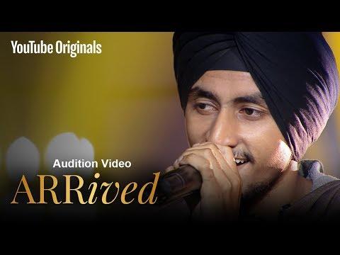 ARRived Audition | Tajinder Singh | #ARRivedSeries