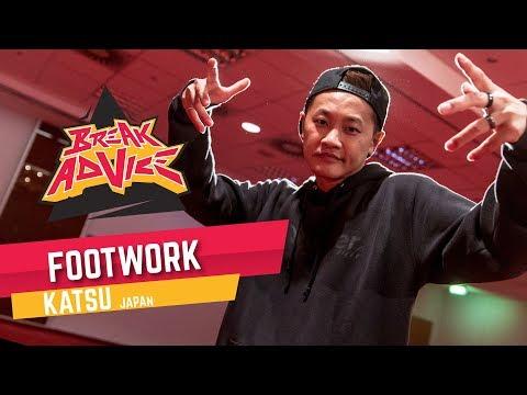 Footwork /w Katsu-1 (All Area/MZK)   BREAK ADVICE