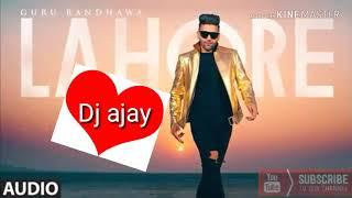 new Punjabi Song Lahore  Party Dance Mix  Dj manis
