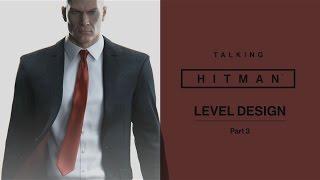 Talking HITMAN: Level Design, Part Three thumbnail