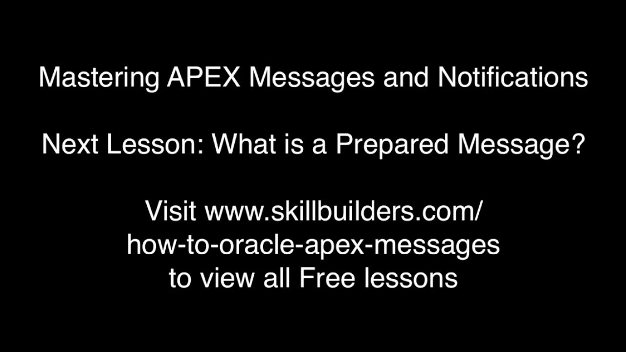 Mastering Oracle APEX Messages and Notifications! | PL/SQL