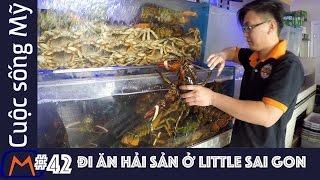 Cuộc sống Mỹ - Vlog 42: Đi ăn hải sản ở Little Sai Gon