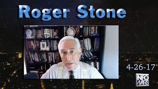 Roger Stone Hosts InfoWars 4/26 Trump Administration, Trump Tax Plan, Tech Left