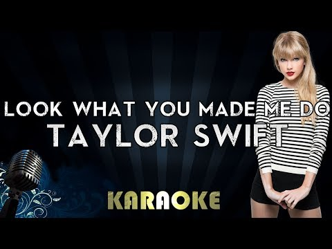 Taylor Swift - Look What You Made Me Do | Karaoke Instrumental Lyrics Cover Sing Along