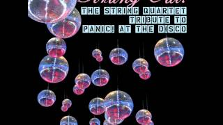 Strung Out!  The String Quartet Tribute to Panic! at the Disco - I Write Sins Not Tragedies