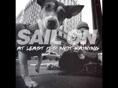 Sail On - How Much Longer