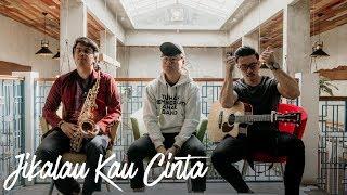 Download Lagu Judika - Jikalau Kau Cinta (Lirik & Cover oleh Eclat) mp3