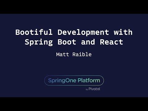 Bootiful Development with Spring Boot and React - Matt Raible thumbnail