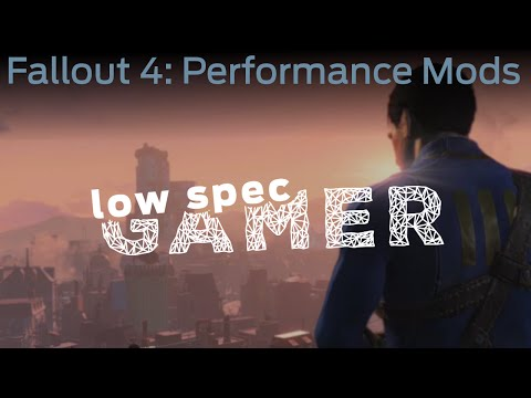 LowSpecGamer: Performance Mods For Fallout 4