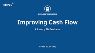 Cashflow Management - Improving Cash Flow