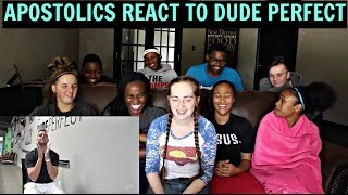 Apostolics React To Dude Perfect