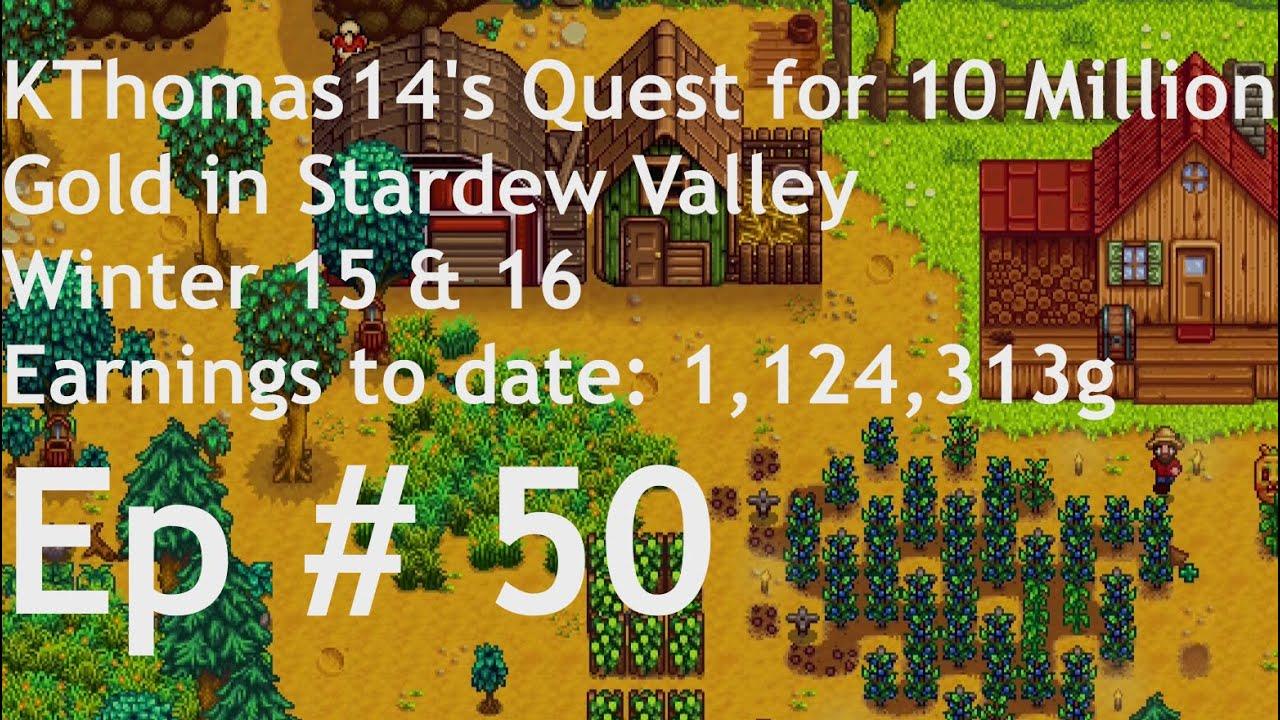 stardew valley quest for 10 million gold episode 50. Black Bedroom Furniture Sets. Home Design Ideas