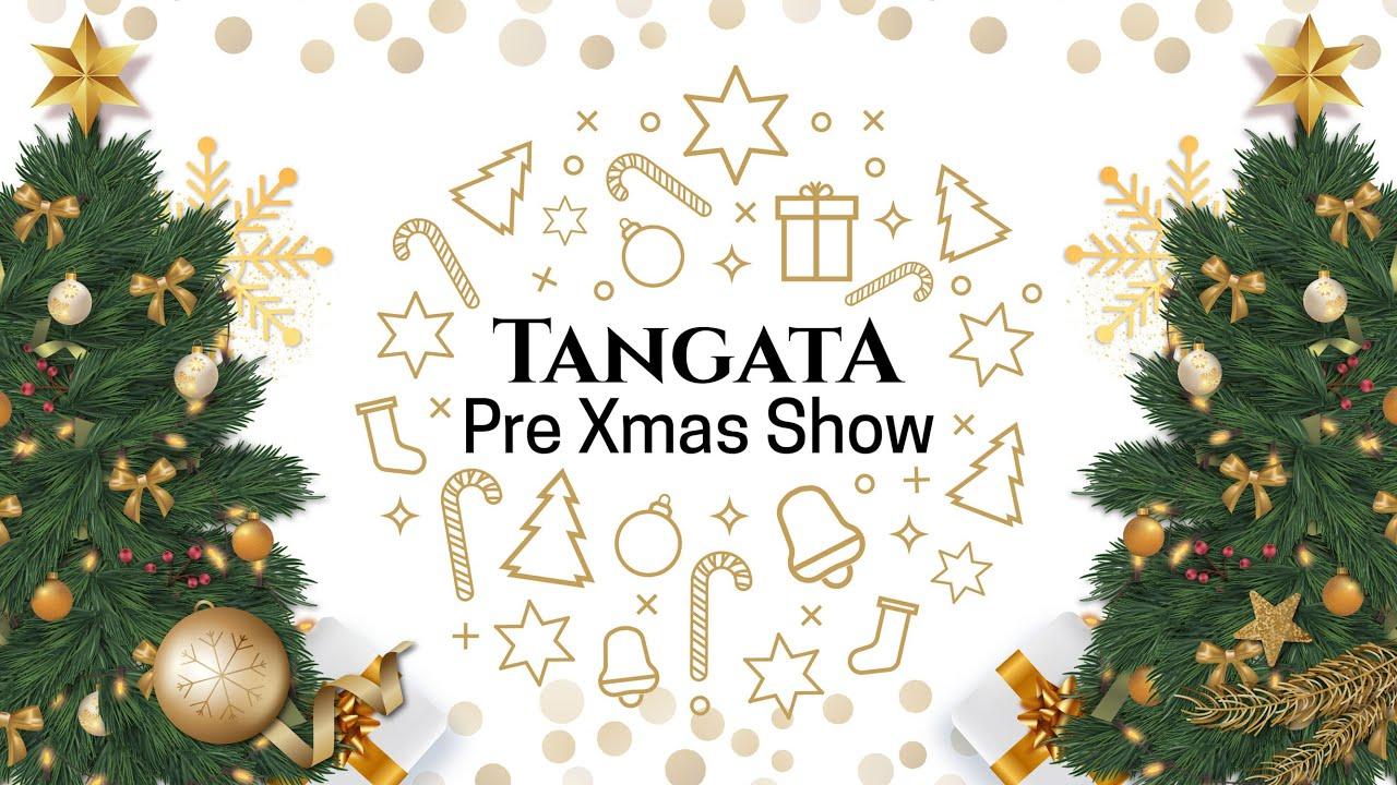 LIVE - TANGATA PRE X'MAS SHOW