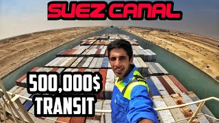 We Paid $500,000+ Dollars To Pass SUEZ CANAL I In 10 Minutes  
