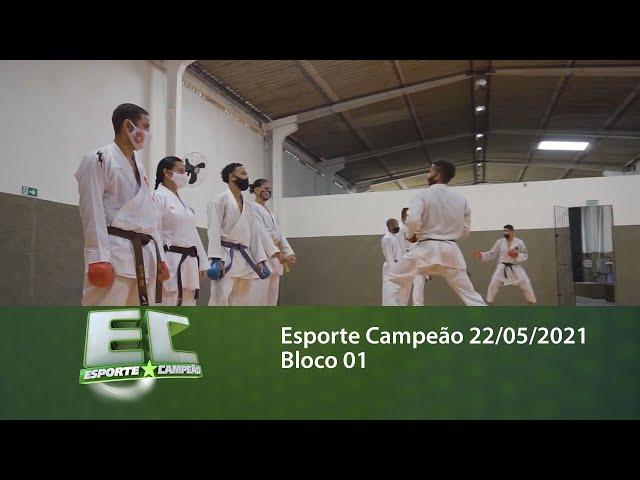 Esporte Campeão 22/05/2021 - Bloco 01