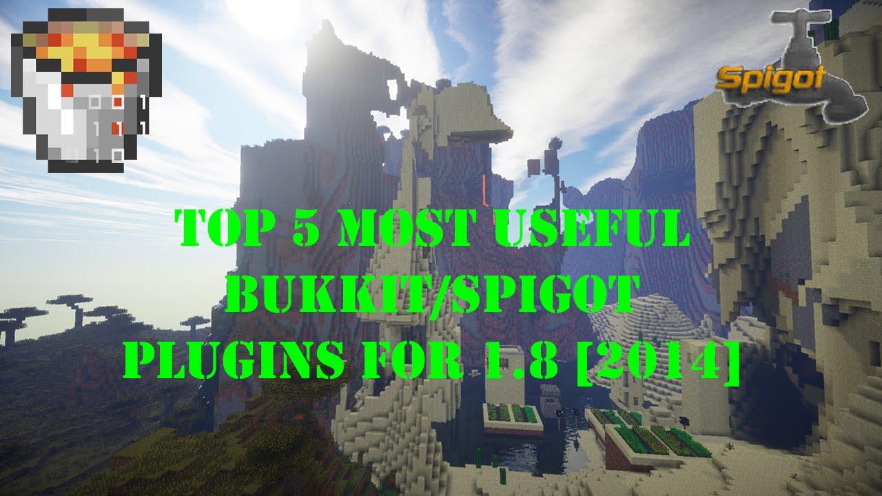 top 5 most useful bukkit spigot plugins for 1 8 2014