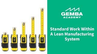 Learn What Standard Work is Within a Lean Manufacturing System