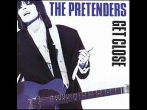 The Pretenders Dont Get Me Wrong