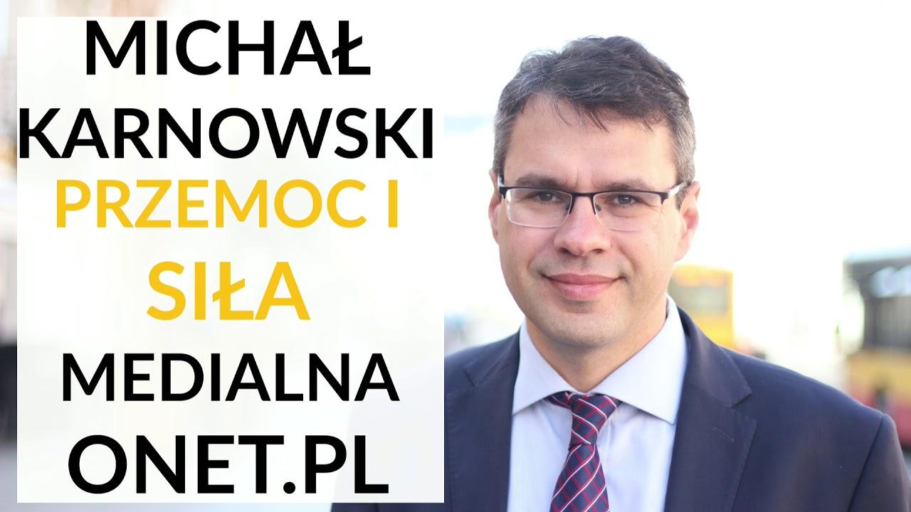 Karnowski: Onet.pl stanął w obliczu poważnego kryzysu wiarygodności. Chcieli przestraszyć Polaków