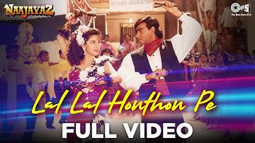 Lal Lal Honthon Pe |  Ajay Devgn, Juhi Chawla | Kumar Sanu, Alka Yagnik | Naajayaz | 90's Hindi Song
