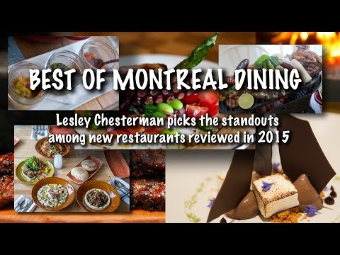 The Best Of Montreal Dining, Part 1