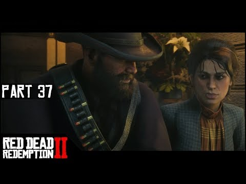 Wrapped Around Her Finger - Part 37 - Red Dead Redemption 2 Let's Play Gameplay Walkthrough