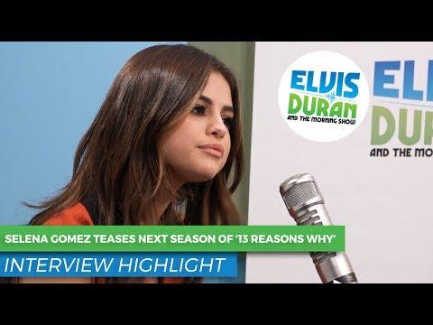 Selena Gomez Teases '13 Reasons Why' Season 2 Details | Elvis Duran Show