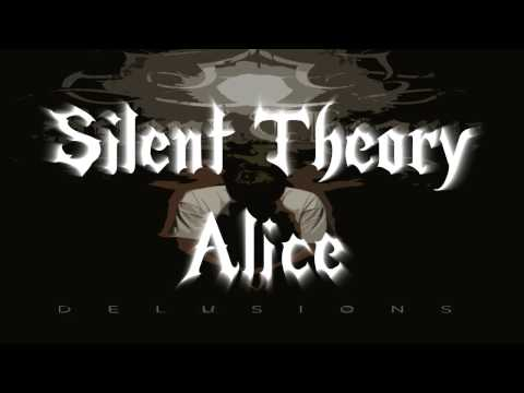Silent Theory - Alice (Lyrics in Description)