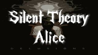 Silent Theory Alice Lyrics in Description.mp3