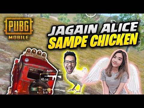 jagain-alice-sampai-chicken---pubg-mobile-indonesia