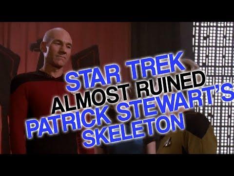 Star Trek Almost Ruined Patrick Stewart's Skeleton (You can do it, Skeleton!)