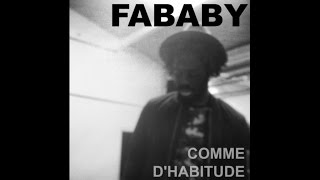 Fababy - Comme D'habitude (Audio)