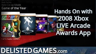 2008 Xbox LIVE Arcade Awards App - Xbox 360 (Delisted Games Hands On)