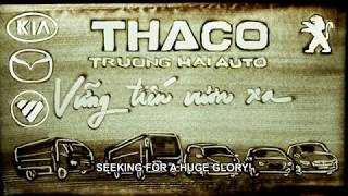 THACO ON THE GO - Official MV HD