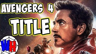 Avengers 4 Title and Trailer RELEASE DATE REVEALED?