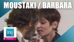 Barbara et Georges Moustaki 'La dame brune' | Archive INA