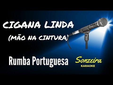 Cigana Linda (Mão na Cintura) - Rumba Portuguesa - Karaokê