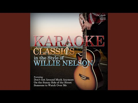 Always On My Mind (In the Style of Willie Nelson) (Karaoke Version)