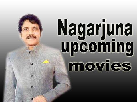 Nagarjuna upcoming movies 2018 2019