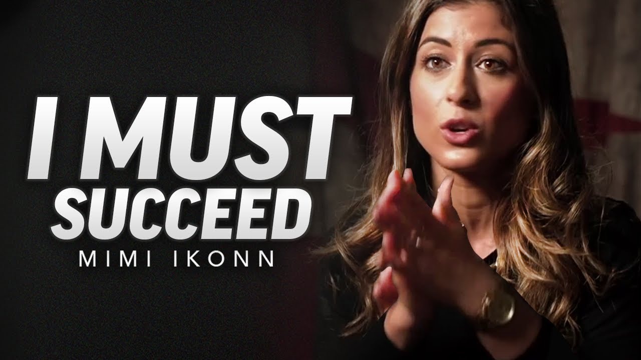 Download I MUST SUCCEED - Best Motivational Video (Featuring Mimi Ikonn)