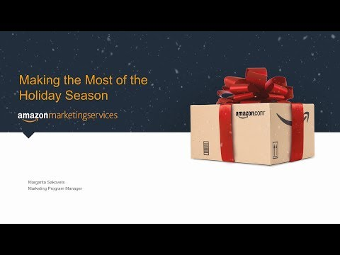 [US] Amazon Marketing Services - Making the Most of the Holiday Season