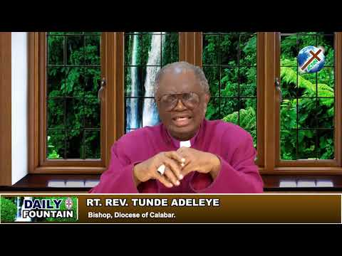 DAILY FOUNTAIN OF MARCH 17, 2018 - RT. REV'D TUNDE ADELEYE