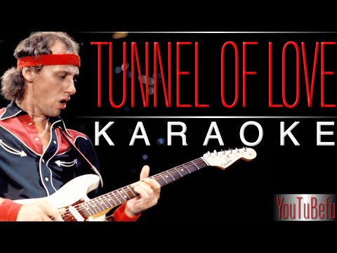 Tunnel of Love (KARAOKE) HD