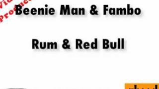 Rum & Red Bull - Fambo featuring Beenie Man