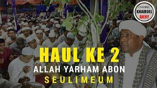 Video HAUL KE 2 ALLAH YARHAM ALMUKARRAM ABON SEULIMEUM - MALAM AHAD 01-JULI -2018 RUHUL FATA download MP3, 3GP, MP4, WEBM, AVI, FLV Juli 2018