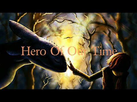 Httyd 1-2 ~ Hero Of Our Time