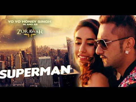 Superman - Yo Yo Honey Singh (Lyrics)