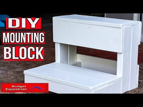 How To Make Your Own Mounting Block