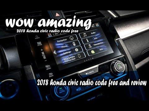 2018 Honda Civic Radio Code Free Youtube